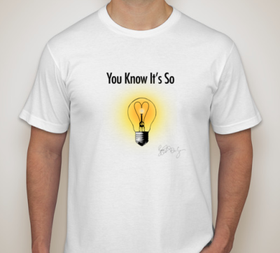 You Know It's So Shirt